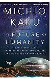 The Future of Humanity: Terraforming Mars,...