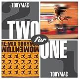 Songtexte von tobyMac - Momentum/Re:Mix Momentum