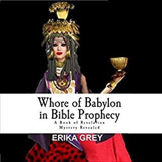 Whore of Babylon in Bible Prophecy audiobook cover art