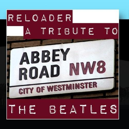 A Tribute To The Beatles by Reloader