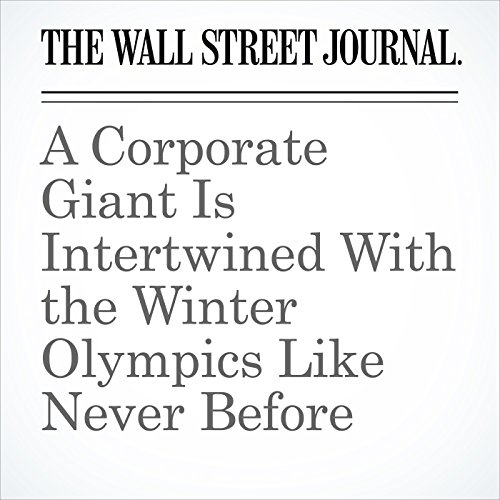 A Corporate Giant Is Intertwined With the Winter Olympics Like Never Before audiobook cover art