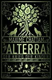 Maxime Chattam: Alterra - Der Krieg der Kinder