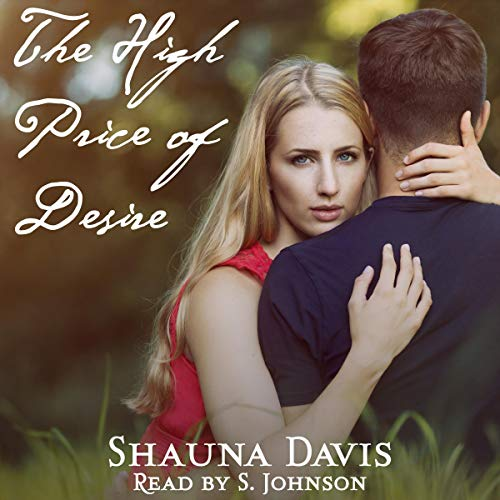 The High Price of Desire audiobook cover art