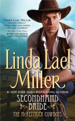 Secondhand Bride (McKettrick Cowboys Trilogy #3)