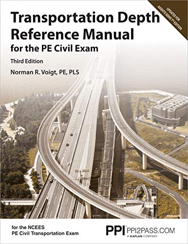PPI Transportation Depth Reference Manual for the PE Civil Exam, 3rd Edition – A Complete Referenc