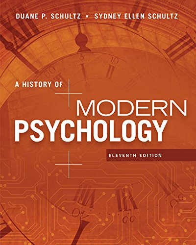 A History of Modern Psychology (MindTap Course List)