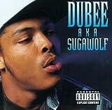 Songtexte von Dubee - Dubee aka Sugawolf