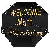 Merle House Willkommen Matt Alle Anderen gehen Weg Dreifachgefalteter Regenschirm Winddicht Wasserdicht Automatische Regenschirme 8 Rippen UV-Sonnenschirm Leichter Regenschirm