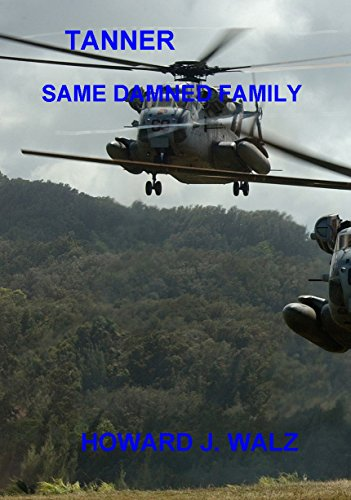TANNER: SAME DAMNED FAMILY (English Edition)