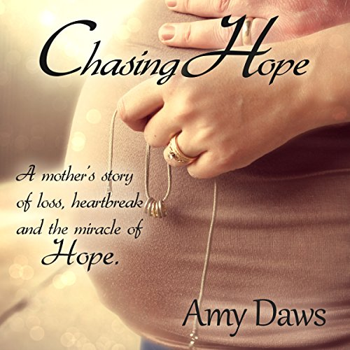 Chasing Hope Audiobook By Amy Daws cover art