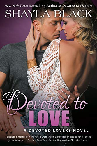 Devoted to Love (A Devoted Lovers Novel Book 2)