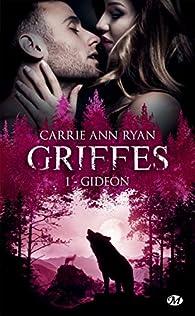 Griffes, tome 1 : Gideon par Ryan