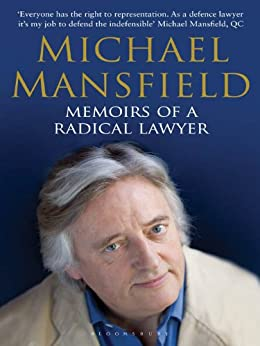 Memoirs of a Radical Lawyer by [Michael Mansfield]