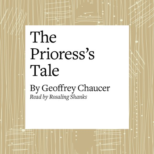 The Canterbury Tales: The Prioress's Tale (Modern Verse Translation) audiobook cover art