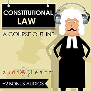 Constitutional Law AudioLearn - A Course Outline cover art