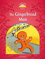 Classic Tales Second Edition: Level 2: The Gingerbread Man Audio Pack