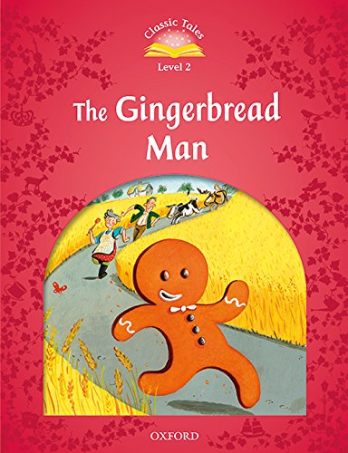 Classic Tales Second Edition: Classic Tales 2. The Gingerbread Man. MP3 Pack