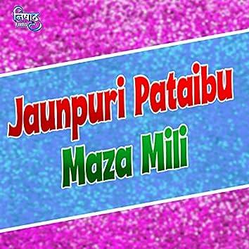 Jaunpuri Pataibu Maza Mili