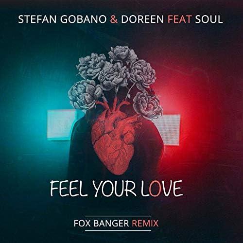 Stefan Gobano, Doreen & Fox Banger