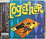 トゥゲザー~ワーナー・ポップ・ロック・ナゲッツ Vol.13
