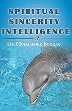 Spiritual Sincerity Intelligence: 7 Steps to Success