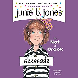 Junie B. Jones Is Not a Crook     Junie B. Jones #9              Written by:                                                                                                                                 Barbara Park                               Narrated by:                                                                                                                                 Lana Quintal                      Length: 37 mins     Not rated yet     Overall 0.0