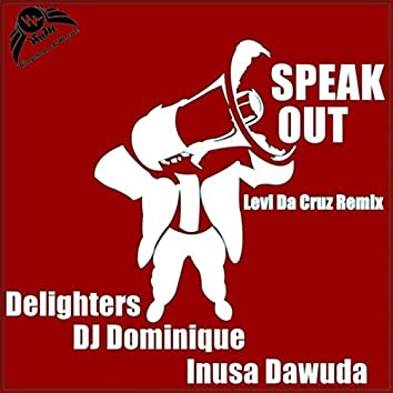 Speak Out (Levi Da Cruz Remix)