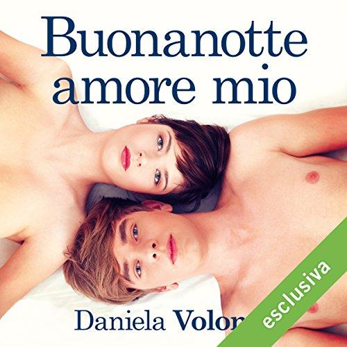 Buonanotte amore mio audiobook cover art