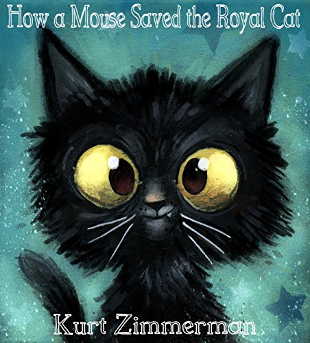 Download How a Mouse Saved the Royal Cat (English Edition) B01MZHFL3P