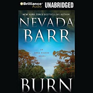 Burn: An Anna Pigeon Mystery, Book 16 audiobook cover art