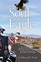 Soul of an Eagle: The Poetry