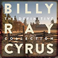 Definitive Collection by Billy Ray Cyrus