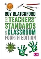 The Teachers′ Standards in the Classroom (Ready to Teach)