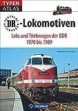 Eisenbahnen der Deutschen Reichsbahn: Typenatlas DDR Lokomotiven und Triebwagen stellt als Nachschlagewerk den Fahrzeugbestand der (D)DR vor