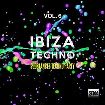Ibiza Techno, Vol. 6 (Substances Techno Party)