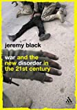 War And The New Disorder In The 21st Century (Continuum Compact Series)