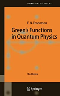 Green's Functions in Quantum Physics (Springer Series in Solid-State Sciences)
