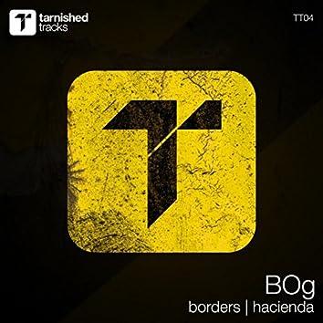 Borders / Hacienda