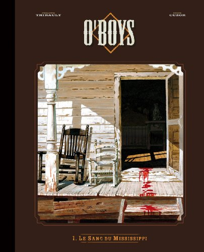 O'Boys, Tome 1 : Le sang du Mississippi : Edition luxe noir & blanc