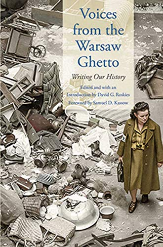 Image of Voices from the Warsaw Ghetto: Writing Our History (Posen Library of Jewish Culture and Civilization)