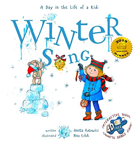 Winter Song: A Day In The Life Of A Kid - A perfect children's story book collection. Look and Listen outside your window, mindfully explore nature's sounds and sights; girls and boys 3-9 (2)