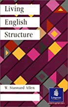 Living English Structure (General Grammar) by Stefania W Allen (1-Jul-1974) Paperback