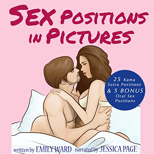 Sex Positions in Pictures audiobook cover art