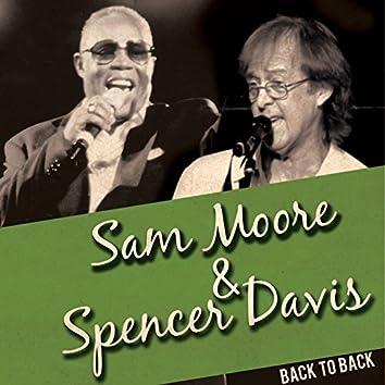 Back to Back: Sam Moore & Spencer Davis (Live)