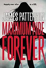 Maximum Ride Forever (Maximum Ride (9))
