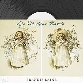 Like Christmas Angels
