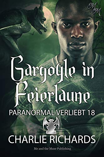 Gargoyle in Feierlaune (Paranormal verliebt 18)