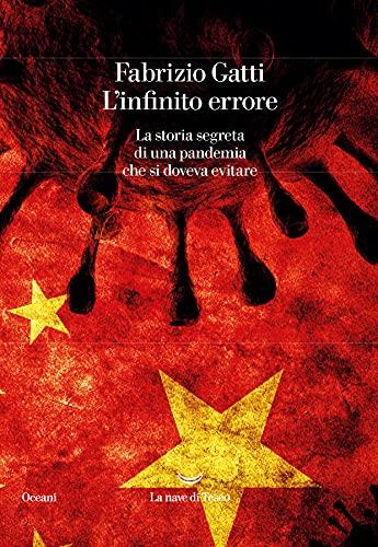 L'infinito errore. La storia segreta di una pandemia che si doveva evitare