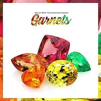 "The Gemstone Series: ""Garnets"""