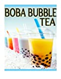 Boba Bubble Tea: The Ultimate Recipe Guide